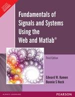 Fundamentals Of Signals And Systems Using The Web And Matlab 3Rd Edition