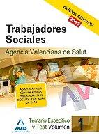 Trabajadores Sociales De La Agencia Valenciana De Salud. Temario Específico Volumen I Y Test