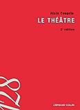 Le théâtre : Texte, dramaturgie, histoire (lettres)