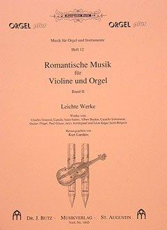 ROMANTISCHE MUSIK FUER VIOLINE UND ORGEL 2 - arrangiert für Violine - Orgel [Noten / Sheetmusic] aus der Reihe: MUSIK FUER ORGEL UND INSTRUMENTE 12