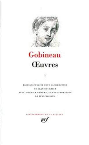 Gobineau : Oeuvres, tome 1