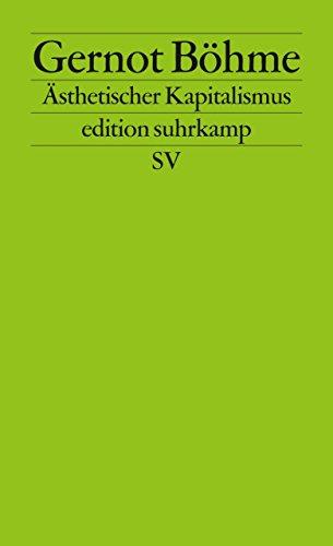 Ästhetischer Kapitalismus (edition suhrkamp)