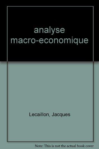 Analyse macro-économique, nouvelle édition par Lecaillon