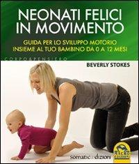 Neonati Felici In Movimento