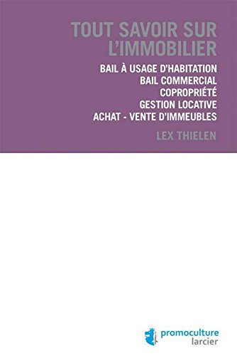 Tout savoir sur l'immobilier par Lex Thielen