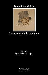 Las novelas de Torquemada par  Benito Pérez Galdós