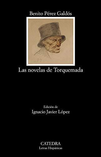 Las novelas de Torquemada (Letras Hispánicas)