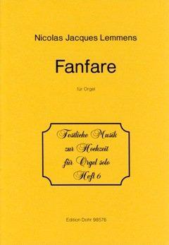 FANFARE - arrangiert für Orgel [Noten / Sheetmusic] Komponist: LEMMENS JACQUES NICOLAS aus der Reihe: FESTLICHE MUSIK ZUR HOCHZEIT 6