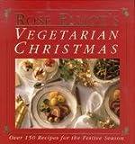 Rose Elliot's Vegetarian Christmas