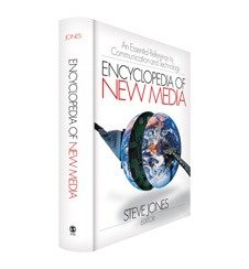[(Encyclopedia of New Media: An Essential Reference to Communication and Technology)] [Author: Steve Jones] published on (February, 2003)