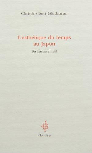 L'Esthtique du temps au Japon : Du zen au virtuel