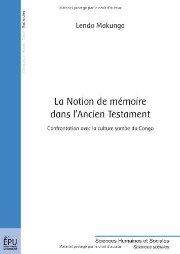 La Notion de mémoire dans l Ancien Testament par MAKUNGA Lendo