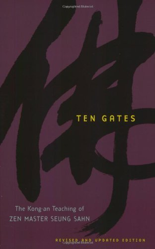 ten-gates-the-kong-an-teachings-of-zen-master-seung-sahn-by-seung-sahn-30-sep-2007-paperback