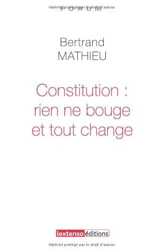 Constitution : rien ne bouge et tout change