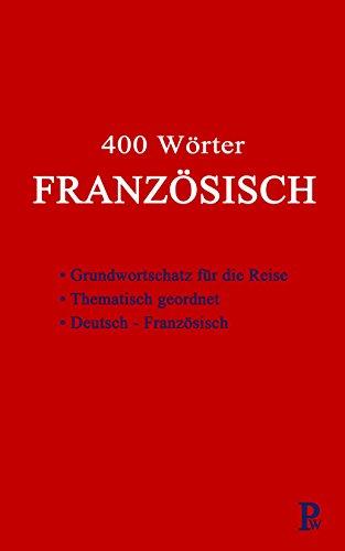 400 Wörter FRANZÖSISCH