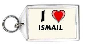 I Love Ismail Porte-clés (Première Nom/prénom/surnom)