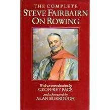 Steve Fairbairn on Rowing