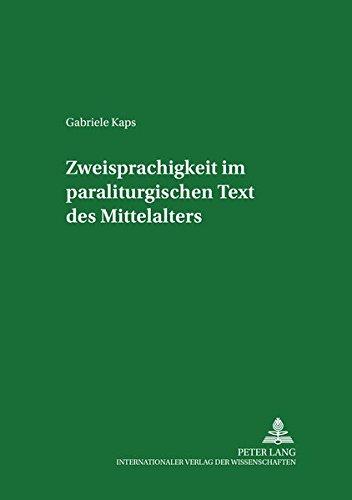 Zweisprachigkeit im paraliturgischen Text des Mittelalters (Studia Romanica et Linguistica)