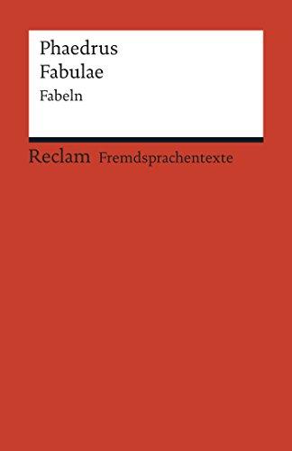 Fabulae: Fabeln (Reclams Rote Reihe – Fremdsprachentexte)