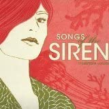Songs of the Siren: Irresistible Voices by Various Artists (2008-05-03)