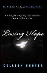 Hoover, Colleen [ Hopeless ] [ HOPELESS ] May - 2013 { Paperback }
