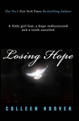 [(Losing Hope)] [By (author) Colleen Hoover] published on (October, 2013)