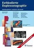 Farbkodierte Duplexsonographie (Kart. Sonderausg.): Interdisziplinärer vaskulärer Ultraschall