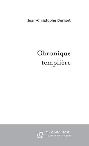 Chronique templière (FANTASY) por Jean-Christophe Deniset