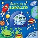 Paseo En El Espacio / Walk in the space (Paseo / Excursion)