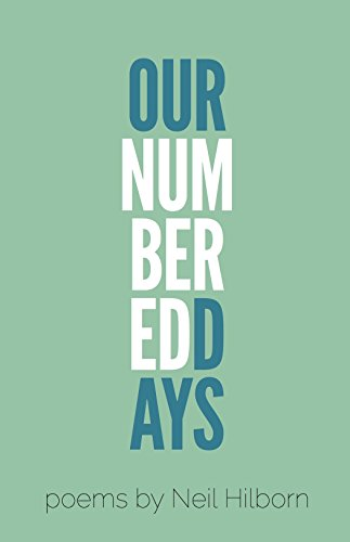 Our Numbered Days English Edition Ebook Neil Hilborn Amazon De