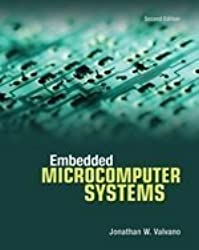 Embedded Microcomputer Systems: Real Time Interfacing by Jonathan W. Valvano (2006-03-21)