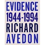 Evidence 1944-1994. Richard Avedon