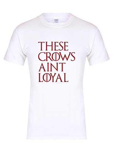 These Crows Ain't Loyal - Unisex Fit T-Shirt - Fun Slogan Tee (Medium - Chest 38-40 inches, White/Red)