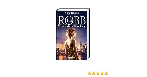 Verführerische Täuschung: Band 35: Amazon.de: J. D. Robb: Bücher