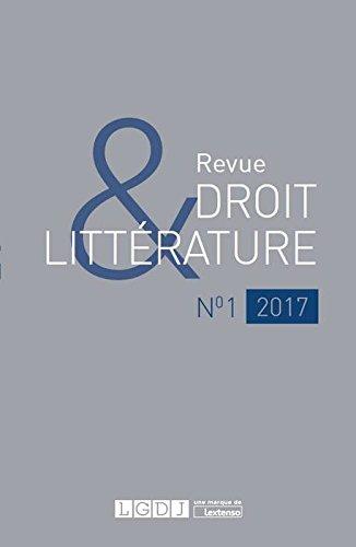 Revue Droit & Littérature N°1-2017