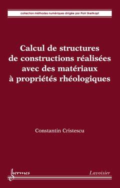 Calcul de structures des matériaux à propriétés rhéologiques