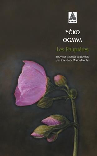 Les paupières par Yoko Ogawa