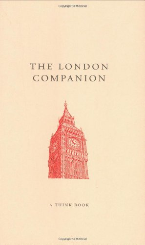 The London Companion: A Think Book (The Companion Series)