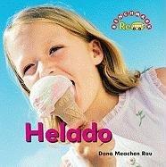 Helado/ Ice Cream (Benchmark Rebus) por Dana Meachen Rau