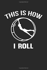 This Is How I Roll: A5 Notizbuch kariert | Rhönrad Turnen | Geschenk für Turner