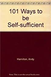 101 Ways to be Self-sufficient