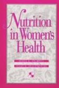 Nutrition in Women's Health by Debra Krummel (1995-11-14)