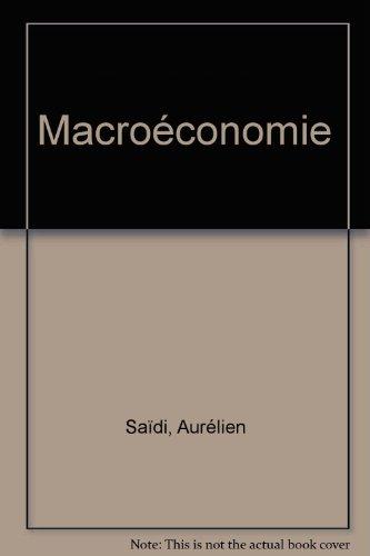 Macroéconomie par Aurélien Saïdi