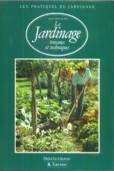 Les Pratiques du jardinage Tome 13 : Le Jardinage par Jean Anglade