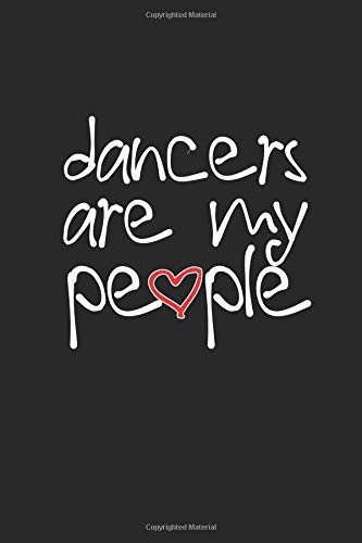 Dancers Are My People: 2019 Weekly Planner for Dance Students and Teachers por Dance Thoughts