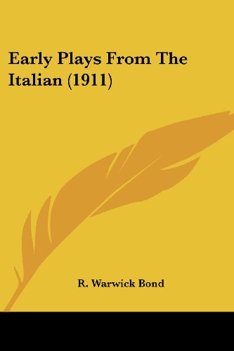 Early Plays from the Italian (1911)