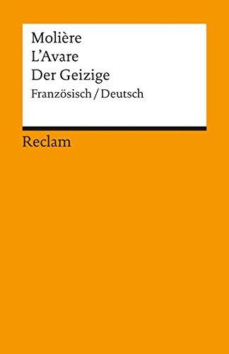L'Avare /Der Geizige: Franz. /Dt (Reclams Universal-Bibliothek)