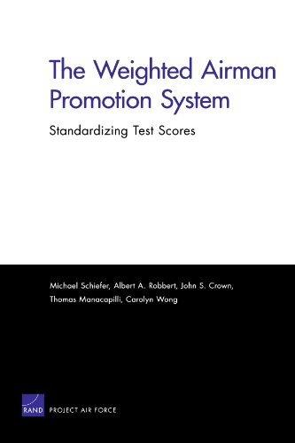 The Weighted Airman Promotion System: Standardizing Test Scores (Project Air Force) -