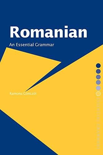 Romanian: An Essential Grammar (Routledge Essential Grammars Book 10) (English Edition)