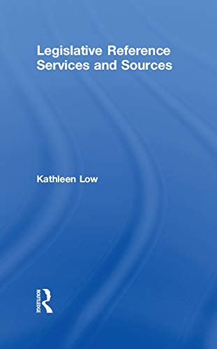 Ebooks Legislative Reference Services and Sources (Haworth Library and Information Science) Descargar Epub